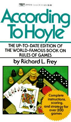 According to Hoyle By Frey, Richard L.