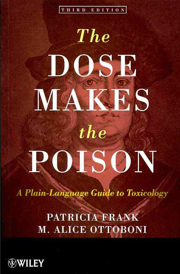 The Dose Makes the Poison By Frank, Patricia/ Ottoboni, M. Alice